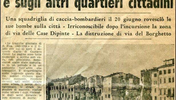 Nel giugno 1944 iniziava per Pisa l'ultima tragica fase della guerra che si sarebbe conclusa […]